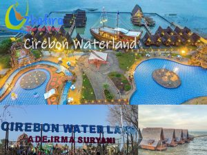 Cirebon Waterland Bersama Zhafira Tour and Travel Cirebon