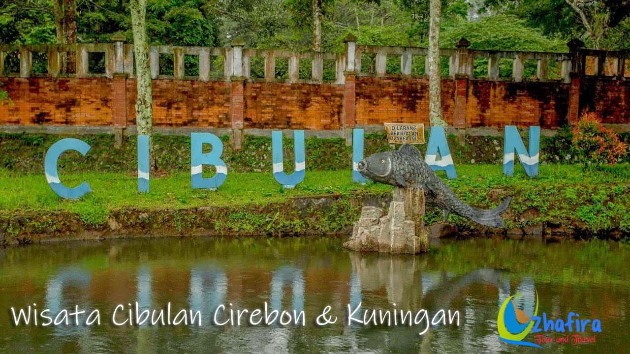 Wisata Cibulan & Tour Cirebon-Kuningan 3H2M