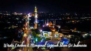 Wisata Cirebon – Kuningan Bersama Zhavira Tour And Travel